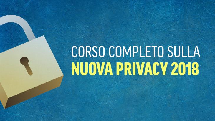 Scopri i corsi sulla nuova privacy