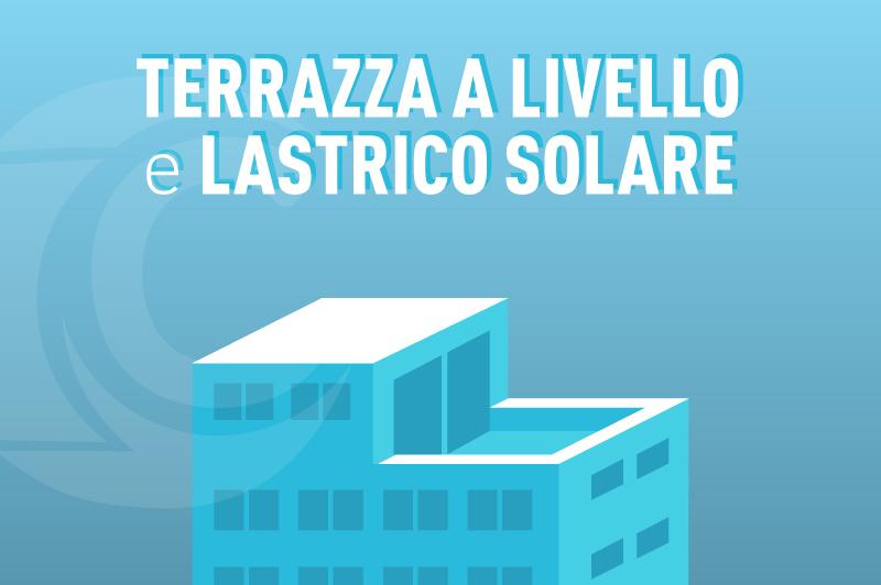 Lastrico Solare O Terrazza A Livello La Doppia