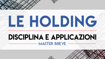 Le holding industriali - Master breve